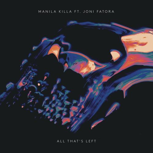 All That's Left (feat. Joni Fatora)