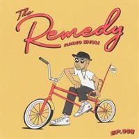 The Remedy 008 w/ Kaidi Tatham + Hadiya George