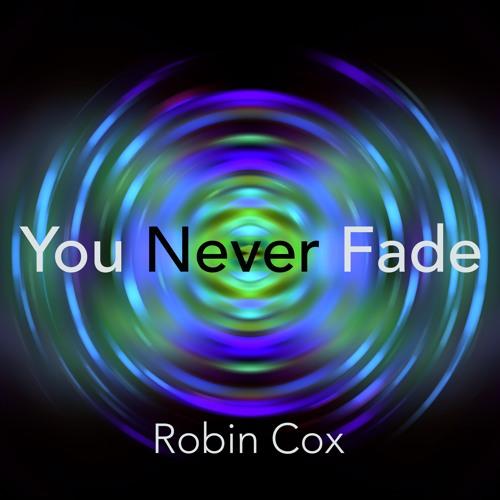 You Never Fade
