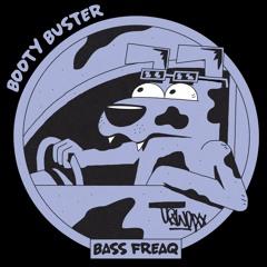 BOOTY-BUSTER Bass Freaq sampler (tape/digital)