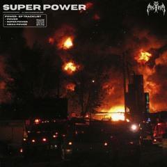 Super Power [Fuxwithit Premiere]