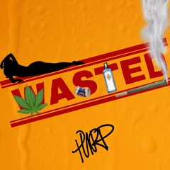 Wasted- PURP
