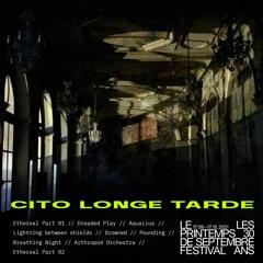 Cito Longe Tarde - Drone Soundscapes