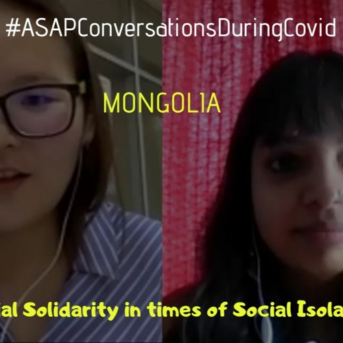 'Social Solidarity In Times Of Social Isolation' With Anudari, Co Founder Women For Change, Mongolia