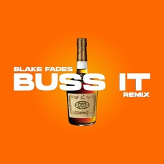 BLAKE FADES - BUSS IT FLOW
