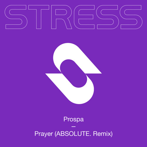 Prayer (ABSOLUTE. Remix)