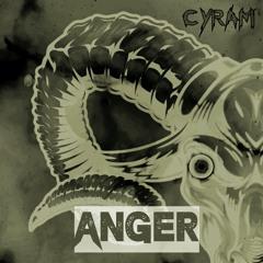 CYRAM - ANGER