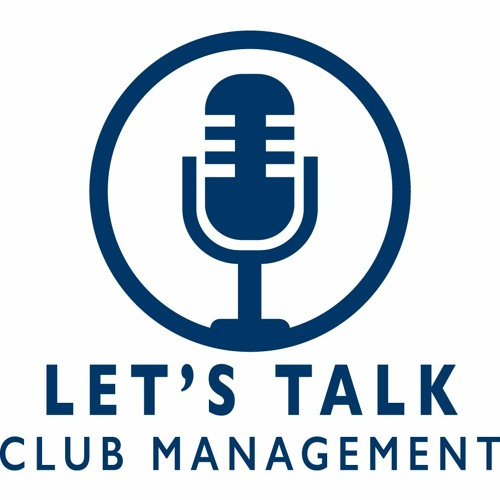 Let's Talk Club Management Ep. 38 - COVID-Friendly Fall & Winter Events
