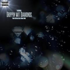 Drippin Wit Diamonds (Prod. Al B x Fifty7 Beats)