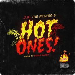 J.K. The Reaper & Supah Mario - Hot Ones