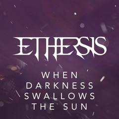 When Darkness Swallows The Sun