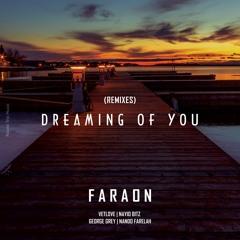 Faraon - Dreaming Of You (Nando Farelah Remix)