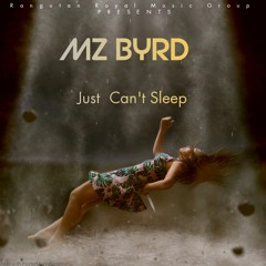Mz Byrd just can't sleep