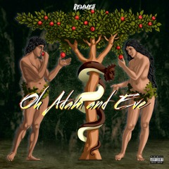 Oh Adam and Eve