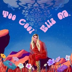 Ella M. - Too Cool