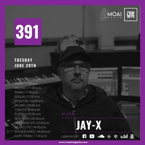 🟣🟣🟣MOAI Radio | Podcast 391 | Jay-X | Italy