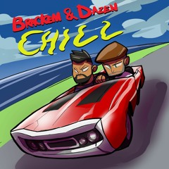Brackem & Dazen - Chill