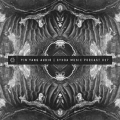 Yin Yang Audio - Syhda Music Podcast 027