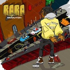 RARA (prod. MC Dutch)