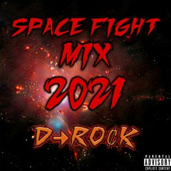 SPACE FIGHT MIX(2021)