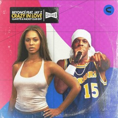 Beyonce feat. Jay Z - Crazy In Love (clavette & Racket Club Edit)