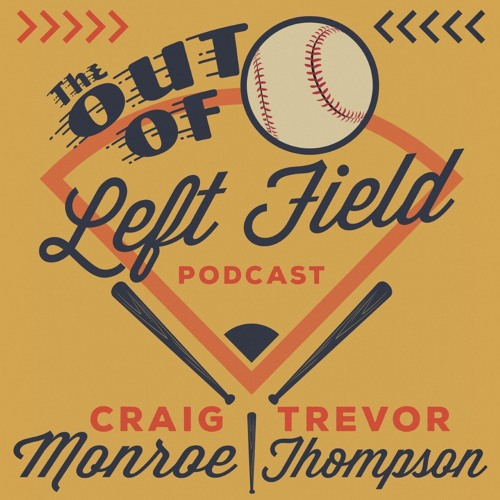 Out of Left Field with Craig Monroe and Trevor Thompson