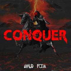 UVALID & FOBA - CONQUER