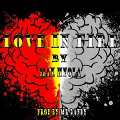 Love in fire PROD   by Mr Dandy