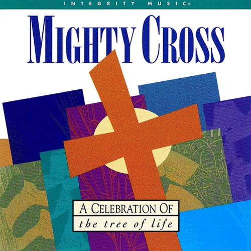 O Mighty Cross