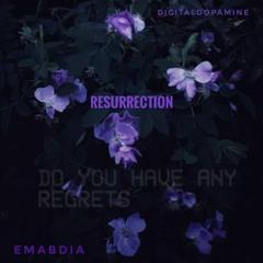 Resurrection feat. Emabdia (Prod. EnvyOnGod x ProdByKiri)