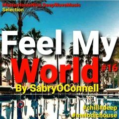FEEL MY WORLD 16