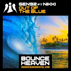 Gen92 Ft Nikki - Out Of The Blue - BounceHeaven.co.uk