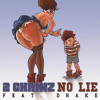 No Lie (Edited Version) [feat. Drake]