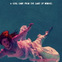 A Girl Came From The Lake Of Memory