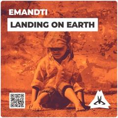 EMANDTI - Landing On Earth