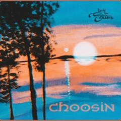 Choosin ft Ron Ali