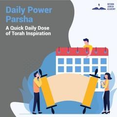 Daily Power Parsha 12.30.20 (Vayechi)