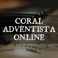 Cristo Me Encontrou | Coral Adventista Online | A Capella