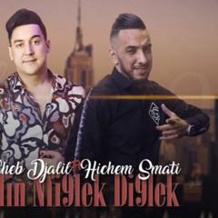 Cheb Djalil Ft Hichem Smati -ki nfi9lek Di9lek 2020