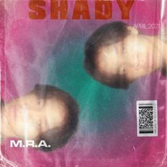 Shady (prod. yogic beats)