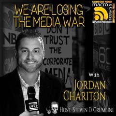 We Are Losing The Media War with Jordan Chariton
