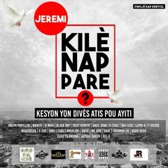 "kile nap pare jeremi ""Various Haitian Artists"" Blackboy-Wanito-Fayaman-Ralph Papillion-Dega-cliff"