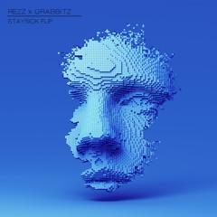 REZZ X Grabbitz - Someone Else (Staysick Flip)