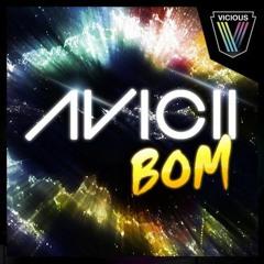 Avicii - BOM (FGW Tribute Rework)