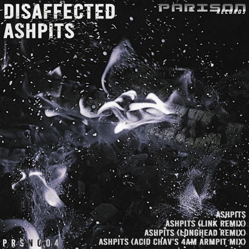 Disaffected - Ashpits (Out on 30/07/21)