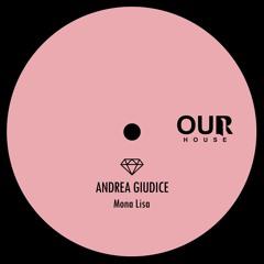 PREMIERE: Andrea Giudice - Mona Lisa [Our House]