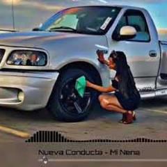 Mi Nena - Nueva Conducta