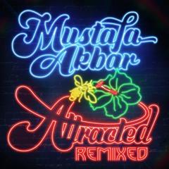 Mustafa Akbar | Resist (Fort Knox Five Remix)