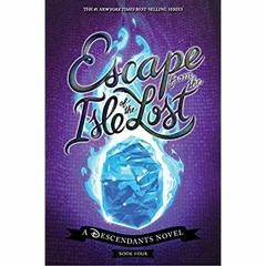 [Best!] Escape from the Isle of the Lost: A Descendants Novel (The Descendants) [EBOOK]