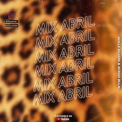 MIX ABRIL 2021 #Primavera🌼(Guille Silvers & Sergio Bulau)